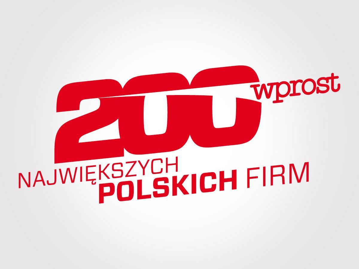 """200 największych polskich firm tygodnika """"Wprost"""""""