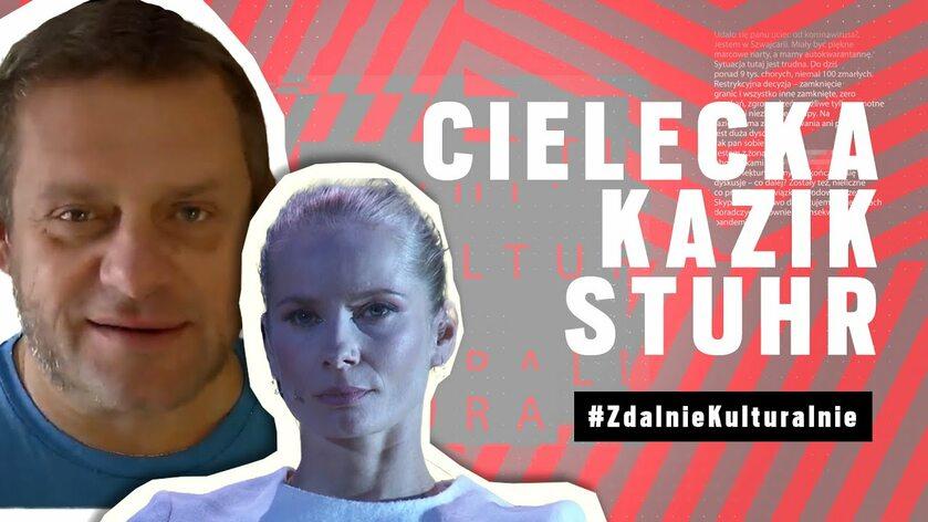 Zdalnie Kulturalnie odc. 7 Kazik i Cielecka