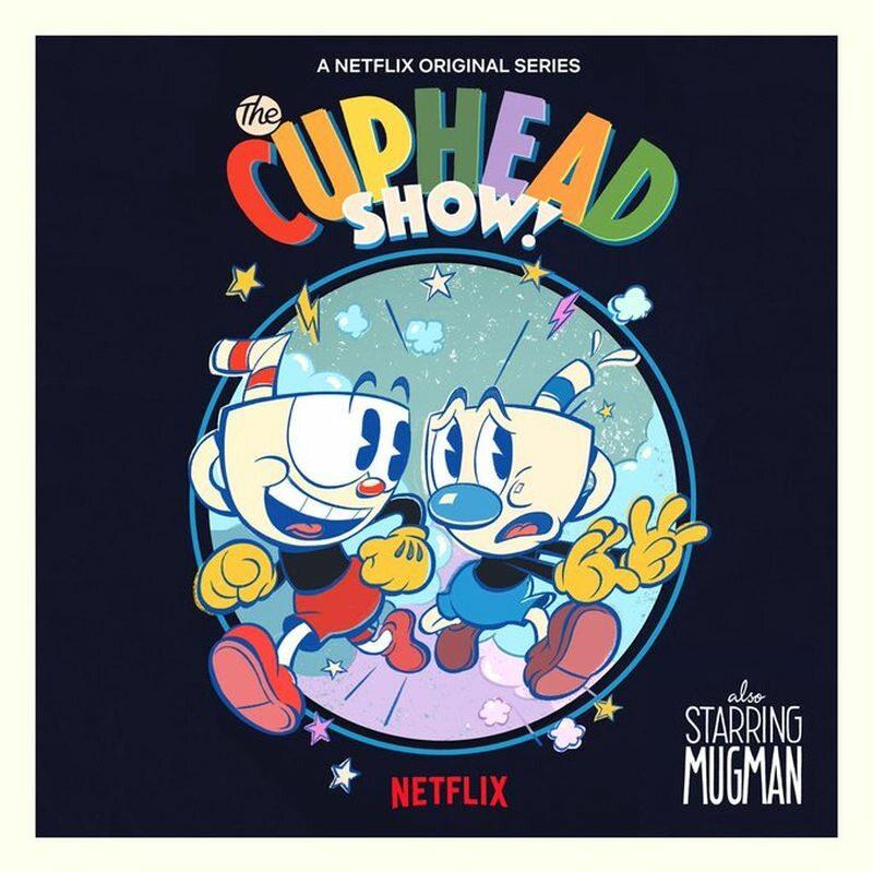 """Plakat zapowiadający """"The Cuphead Show"""""""