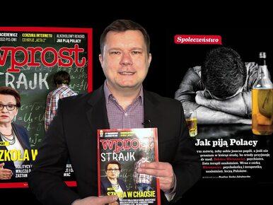 Nie tylko strajk nauczycieli. Jacek Pochłopień o tym, co w najnowszym...