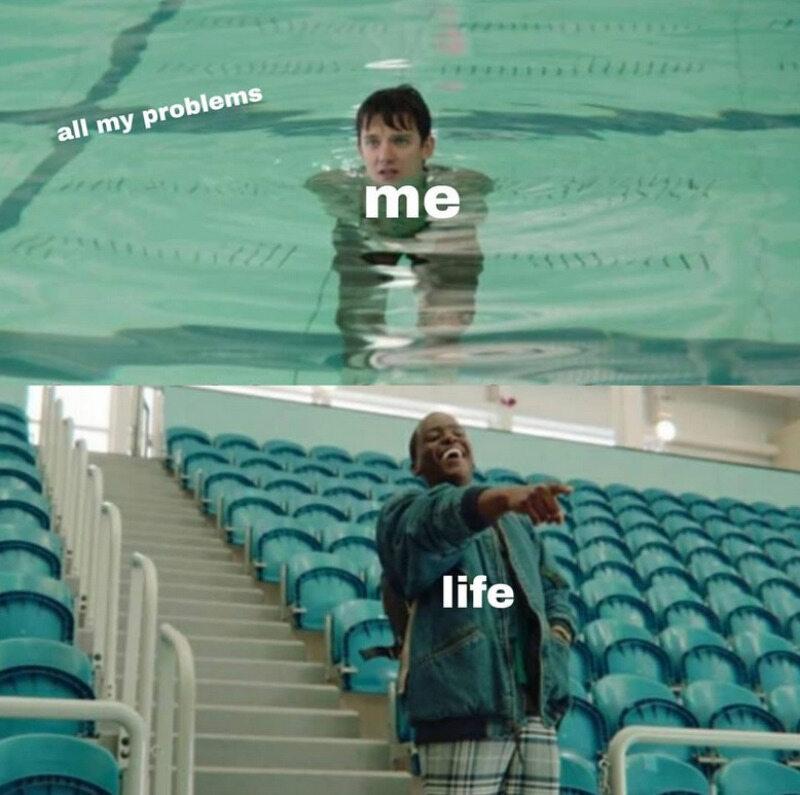 Wszystkie moje problemy/Ja/Życie