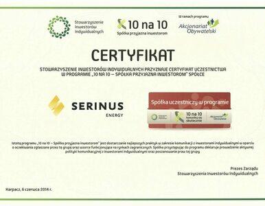 Serinus otrzymał certyfikat Spółka przyjazna inwestorom